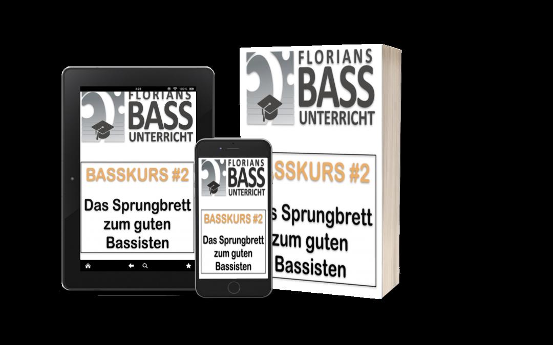 Basskurs #2 (Das Sprungbrett zum guten Bassisten)
