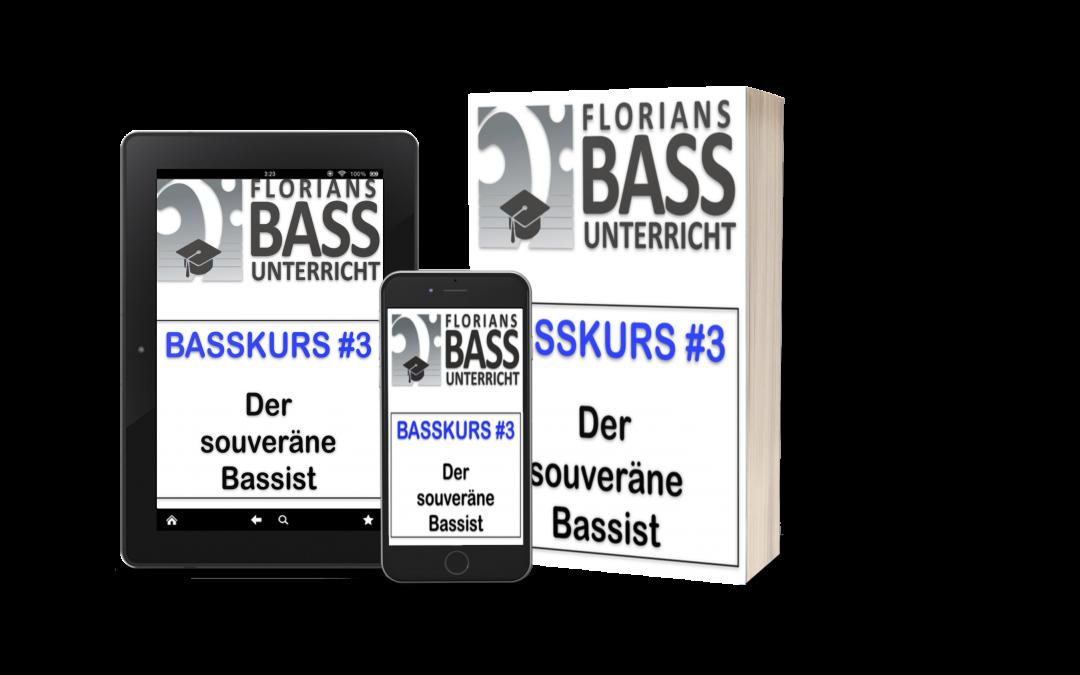 Basskurs #3 (Der souveräne Bassist)