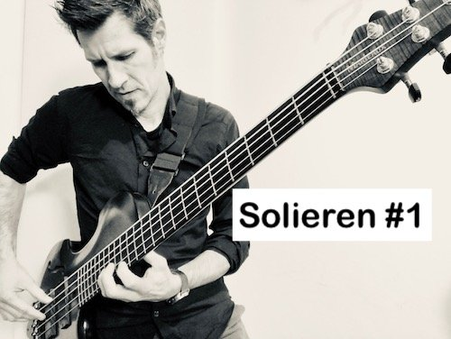 Solieren #1 (Bass Solo)