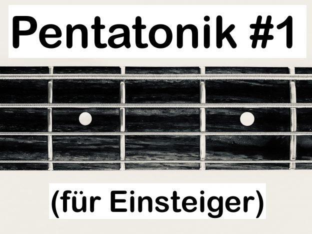 Die Pentatonik #1 (für Einsteiger) course image