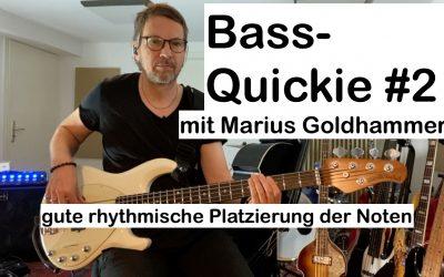 Bass-Quickie #2: Marius Goldhammer
