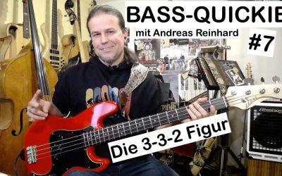 Bass-Quickie #7 – Andreas Reinhard