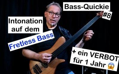 Bass-Quickie #8 – Ralf Gauck (Intonation auf dem Fretless Bass)